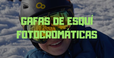 gafas esqui fotocromaticas